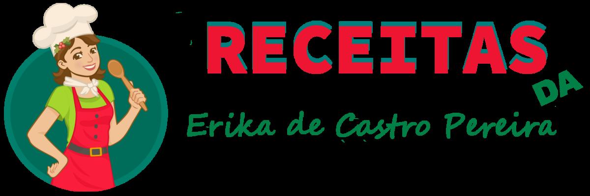 Receitas da Erika de Castro